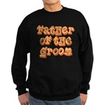 Father of the Groom Sweatshirt (dark)