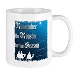 """Remember the Reason"" Mug"