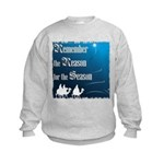 """Remember the Reason"" Kids Sweatshirt"