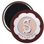 "Market Sister of the Bride 2.25"" Magnet (10 pack)"