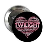 Twilight Heart 2.25&quot; Button