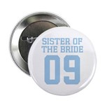"Sister of Bride 09 2.25"" Button (100 pack)"