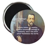 "Louis Pasteur: Science Humanity 2.25"" Magnet (100"