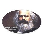 Karl Marx Religion Opiate Masses Oval Sticker