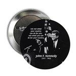 "Famous Quote from JFK 2.25"" Button (100 pack)"