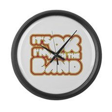 I'm With The Band Large Wall Clock