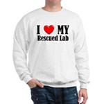I Love My Rescued Lab Sweatshirt