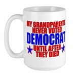 Democrat AFTER Death Large Mug