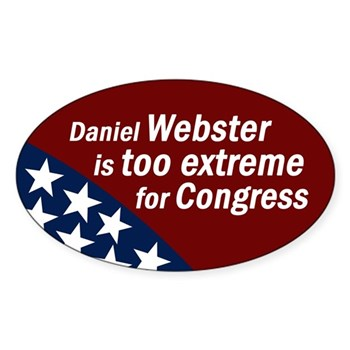 Daniel Webster is too extreme for Congress bumper sticker