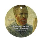 Vincent Van Gogh Quote Ornament (Round)