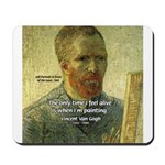 Vincent Van Gogh Quote Mousepad