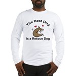 Best Rescue Dog Long Sleeve T-Shirt