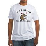 Best Shelter Dog Fitted T-Shirt