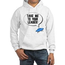 Take Me To Your Leader Hooded Sweatshirt