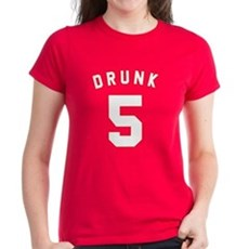 Drunk 5 Womens T-Shirt