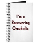 Recovering Orcaholic Journal