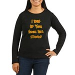 Honor Roll Bully Women Long Sleeve Black T-Shirt
