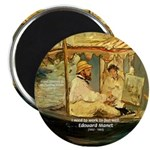 "French Painter Manet Quote 2.25"" Magnet (100 pack)"