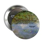 """Monet Painting: Beauty Quote 2.25"""" Button (10 pack"""