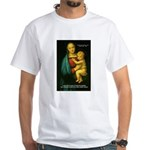 Raphael Madonna Painting White T-Shirt